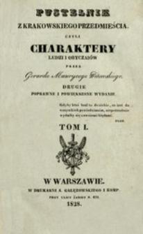 Pustelnik z Krakowskiego Przedmieścia czyli Charaktery ludzi i obyczaiów. T. 1