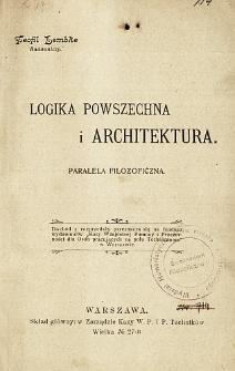 Logika powszechna i architektura : paralela filozoficzna