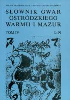 Słownik gwar Ostródzkiego, Warmii i Mazur. T. 4, L-N