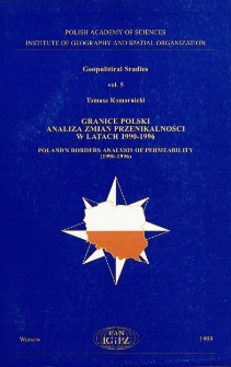 Granice Polski : analiza zmian przenikalności w latach 1990-1996 = Poland's borders : analysis of permeability (1990-1996)