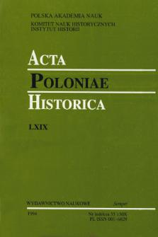 Acta Poloniae Historica. T. 69 (1994), Comptes rendus