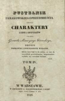 Pustelnik z Krakowskiego Przedmieścia czyli Charaktery ludzi i obyczajów. T. 4
