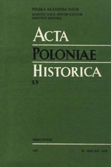 Acta Poloniae Historica. T. 55 (1987), Comptes rendus