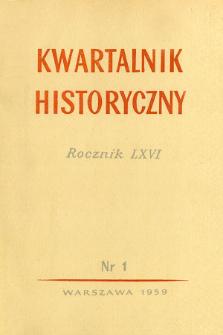 Kwartalnik Historyczny R. 66 nr 1 (1959), Dyskusje i polemiki