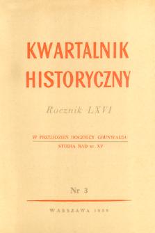 Kwartalnik Historyczny R. 66 nr 3 (1959), Dyskusje i polemiki