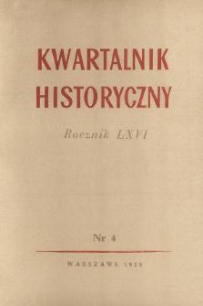 Kwartalnik Historyczny R. 66 nr 4 (1959), Dyskusje i polemiki