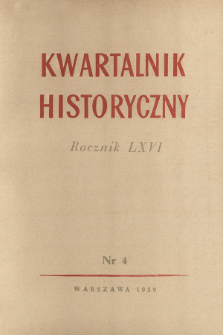 Kwartalnik Historyczny R. 66 nr 4 (1959), Miscellanaea