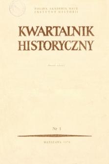 Kwartalnik Historyczny R. 85 nr 1 (1978), Przeglądy - Polemiki - Propozycje