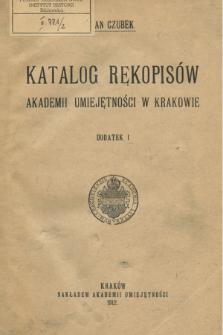 Katalog rękopisów Akademii Umiejętności w Krakowie. Dod. 1