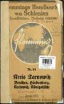 Kreis Tarnowitz, Stadt- und Landkreis Beuthen, Stadtkreis Königshütte, Kreis Hindenburg nebst Stadt- und Landkreis Kattowitz
