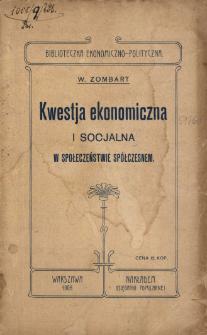 Kwestja ekonomiczna i socjalna w społeczeństwie spółczesnym
