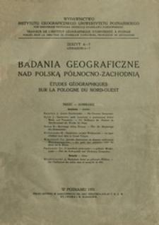 Badania Geograficzne nad Polską Północno-Zachodnią Z. 6-7 (1931)