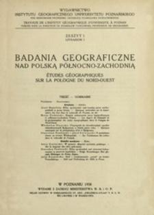 Badania Geograficzne nad Polską Północno-Zachodnią Z.1 (1926)