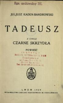 Tadeusz : powieść
