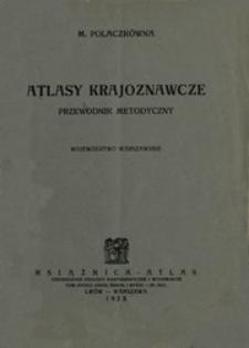 Atlasy krajoznawcze : przewodnik metodyczny : [województwo warszawskie]