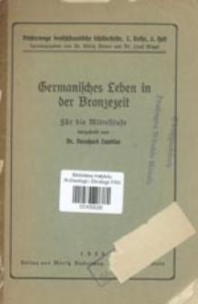 Germanisches Leben in der Bronzezeit : für die Mittelstufe