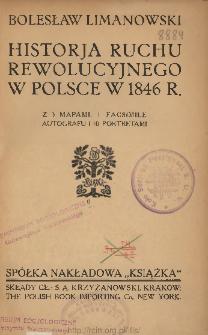 Historja ruchu rewolucyjnego w Polsce w 1846 r.