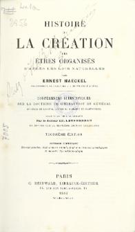 Histoire de la création des étres organisés d'aprés les lois naturelles