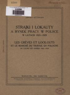 Strajki i lokauty a rynek pracy w Polsce w latach 1923-1929 = Les grèves et lock-outs et le marché du travail en Pologne au cours des années 1923-1929