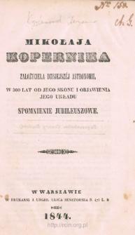 Mikołaja Kopernika, założyciela dziejszéj astronomii, w 300 lat od jego skonu i objawienia jego układu spomnienie jubileuszowe