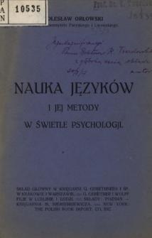 Nauka języków i jej metody w świetle psychologji