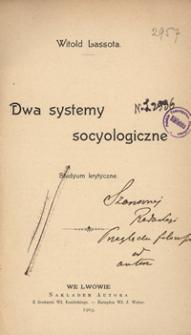 Dwa systemy socyologiczne : studyum krytyczne