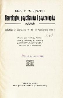 Prace I-go Zjazdu Neurologów, Psychiatrów i Psychologów Polskich odbytego w Warszawie 11-12-13 października 1909 r.
