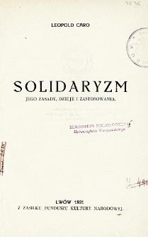 Solidaryzm : jego zasady, dzieje i zastosowania