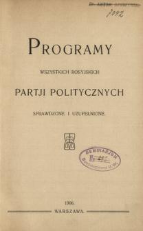 Programy wszystkich rosyjskich partji politycznych : sprawdzone i uzupełnione.