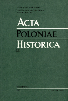 Acta Poloniae Historica. T. 51 (1985), Comptes rendus