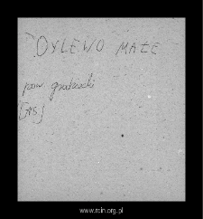 Dylewo Małe. Files of Grojec district in the Middle Ages. Files of Historico-Geographical Dictionary of Masovia in the Middle Ages