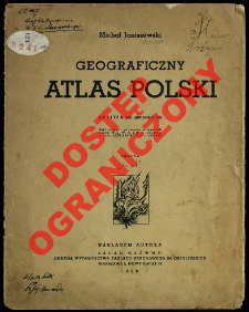 Geograficzny atlas Polski dla I i IV klasy gimnazjalnej