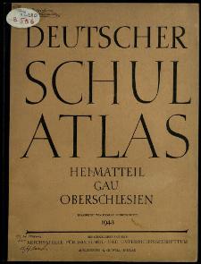 Deutscher Schulatlas : Heimatteil Gau Oberschlesien