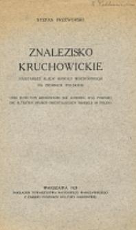 Znalezisko kruchowickie [!] : najstarsze ślady handlu wschodniego na ziemiach polskich