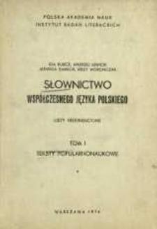 Słownictwo współczesnego języka polskiego : listy frekwencyjne. T. 1, [Cz. 1]. Teksty popularnonaukowe
