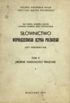Słownictwo współczesnego języka polskiego : listy frekwencyjne. T. 2, [Cz. 1]. Drobne wiadomości prasowe
