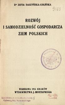 Rozwój i samodzielność gospodarcza ziem polskich
