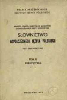 Słownictwo współczesnego języka polskiego : listy frekwencyjne. T. 3, [Cz. 2]. Publicystyka