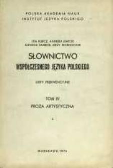 Słownictwo współczesnego języka polskiego : listy frekwencyjne. T. 4, [Cz. 1]. Proza artystyczna