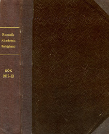 Rocznik Akademii Umiejętności w Krakowie R. 1912-13 (1913)