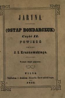Jaryna (Ostap Bondarczuk) część II : powieść