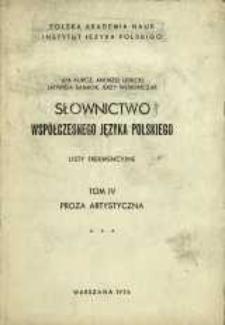 Słownictwo współczesnego języka polskiego : listy frekwencyjne. T. 4, [Cz. 3]. Proza artystyczna