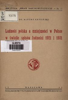 Ludność polska a mniejszości w Polsce w świetle spisów ludności 1921 i 1931