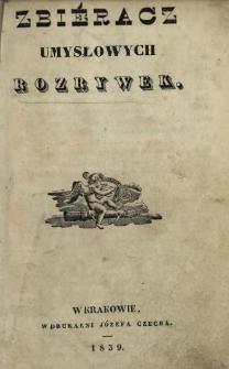 Zbieracz Umysłowych Rozrywek 1839 T.1