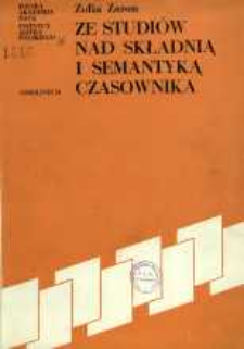 Ze studiów nad składnią i semantyką czasownika : polskie czasowniki z uzupełnieniem werbalnym oznaczające relację osobową z argumentem zdarzeniowym