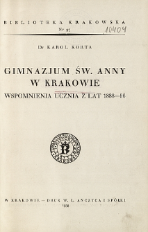 Gimnazjum św. Anny w Krakowie : wspomnienia ucznia z lat 1888-96