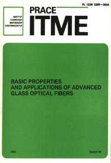 Basic properties and applications of advanced glass optical fibers = Podstawowe właściwości i zastosowania nowoczesnych szklanych włókien optycznych