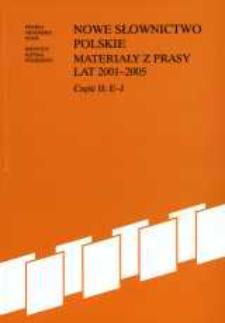 Nowe słownictwo polskie : materiały z prasy lat 2001-2005. Cz. 2, E - J