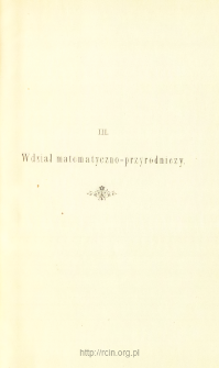 Sprawozdania z Posiedzeń, Wydział matematyczo-przyrodniczy. Rok 1893