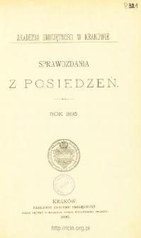 Sprawozdania z Posiedzeń, Spis treści i dodatki. Rok 1895